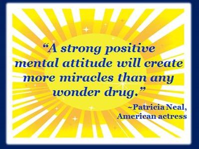 A Strong Positive Mental Attitude