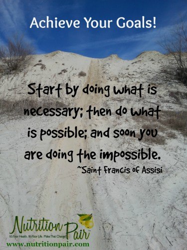 Achieve Your Goals- St Francis