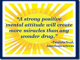 A Strong Positive Mental Attitude